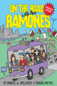 On The Road With The Ramones (Updated Edition)