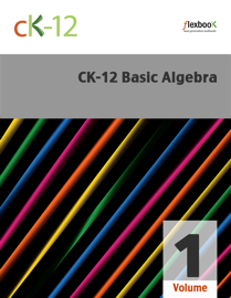 CK-12 Basic Algebra, Volume 1 book