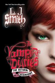 The Vampire Diaries: The Return: Midnight book