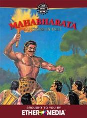 Mahabharata, Vol. 2 of 3: Pandavas In Exile