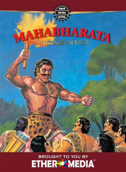 Mahabharata, Vol. 2 of 3: Pandavas In Exile