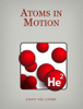 Atoms In Motion - Atoms in Motion illustration