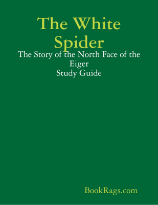 The White Spider - BookRags.com book