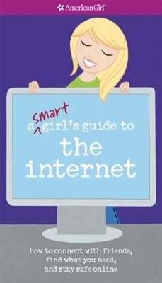 Smart Girl's Guide to the Internet