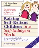 Raising Self-Reliant Children in a Self-Indulgent World