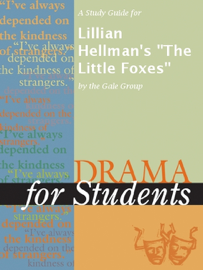 A Study Guide for Lillian Hellman's