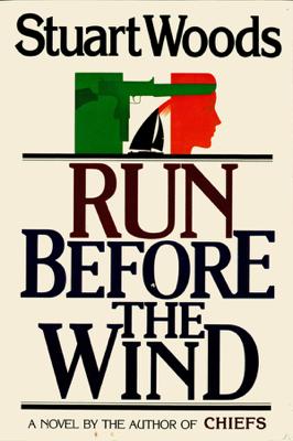 Stuart Woods - Run Before the Wind book