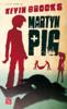 Kevin Brooks - Martyn Pig bild