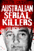 Australian Serial Killers