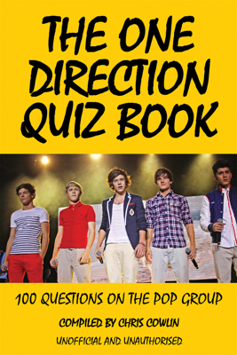 The One Direction Quiz Book - Chris Cowlin book