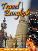 Bangkok, Thailand: Illustrated Travel Guide, Phrasebook and Maps (Mobi Travel)