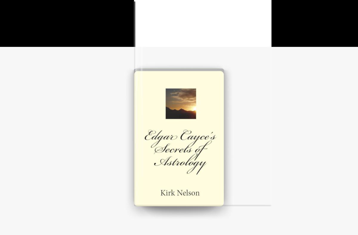 Edgar Cayce's Secrets of Astrology on Apple Books