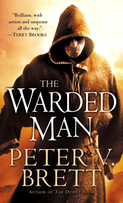 The Warded Man: Book One of The Demon Cycle - Peter V. Brett book