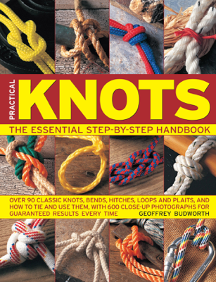 Practical Knots: The Essential Step-By-St... - Geoffrey Budworth book