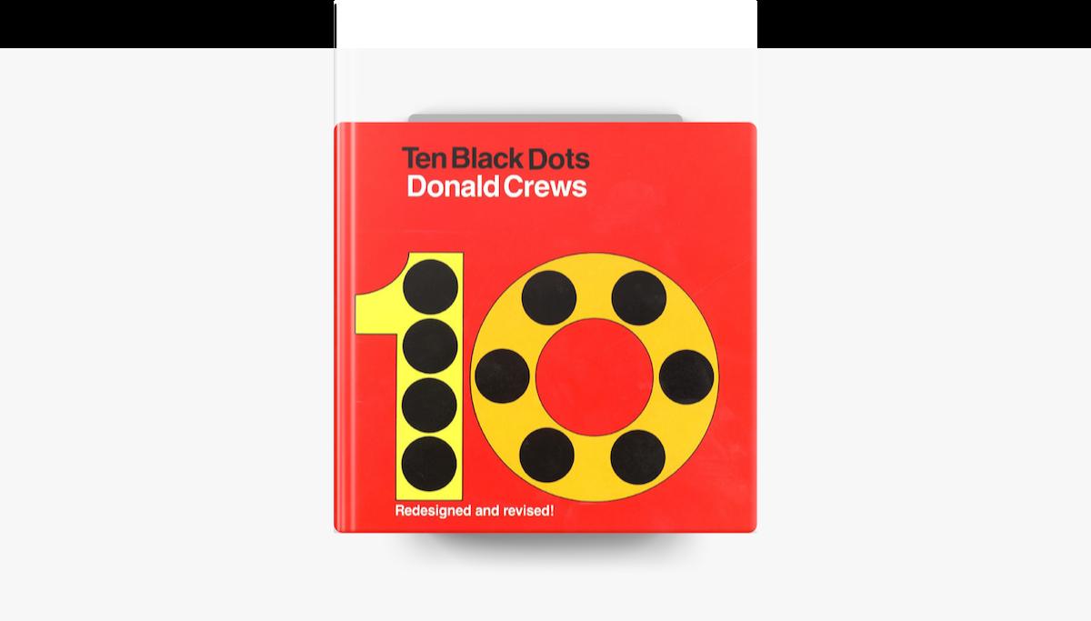 Ten Black Dots - Donald Crews