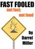 Darrel Miller - Fast Fooled bild