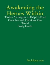 Awakening the Heroes Within book