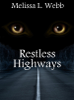 Melissa L. Webb - Restless Highways artwork