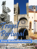 Portugal: Lisbon, Porto, Braga, Madeira, Azores, Alentejo, Algarve & more. Illustrated Travel Guide, Phrasebook & Maps (Mobi Travel)