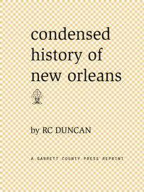 Condensed History of New Orleans