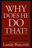 Lundy Bancroft - Why Does He Do That? artwork
