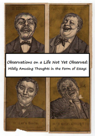 Observations on a Life Not Yet Observed book