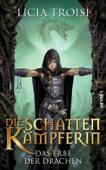 Die Schattenkämpferin - Das Erbe der Drachen