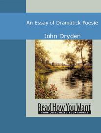An Essay of Dramatick Poesie book