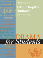 The Gale Group - A Study Guide for Arthur Kopit's