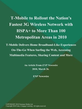 ‎T-Mobile to Rollout the Nation's Fastest 3G Wireless Network with HSPA+ to  More Than 100 Metropolitan Areas in 2010
