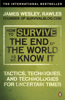 James Wesley Rawles - How to Survive the End of the World As We Know It artwork
