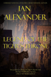Legend of the Tiger's Throne, w/Preview for ONCE WE WERE KINGS