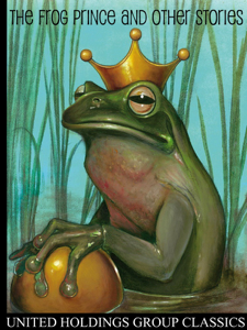 The Frog Prince and Other Stories Summary