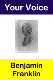Your Voice Benjamin Franklin book