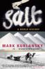 Mark Kurlansky - Salt bild