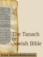 The Tanach or Jewish Bible