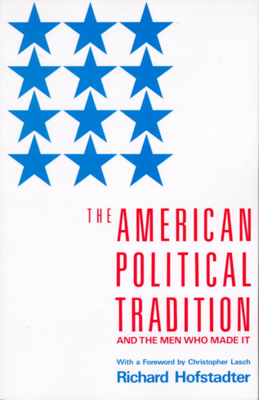 The American Political Tradition - Richard Hofstadter book