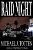 Michael J. Totten - Raid Night artwork