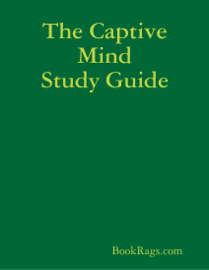 The Captive Mind Study Guide