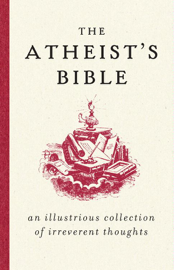 The Atheist's Bible book