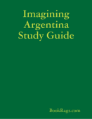 Imagining Argentina Study Guide