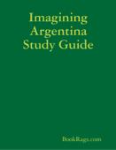 Imagining Argentina Study Guide