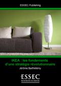IKEA, les fondements d'une stratégie révo...