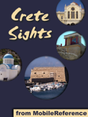 Crete Sights: a travel guide to the top 20 attractions and beaches in Crete, Greece