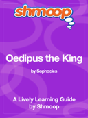 Oedipus the King: Shmoop Learning Guide