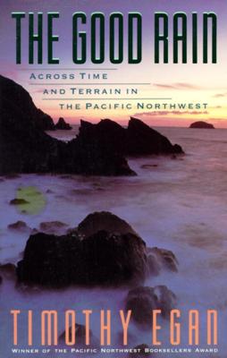 The Good Rain - Timothy Egan book