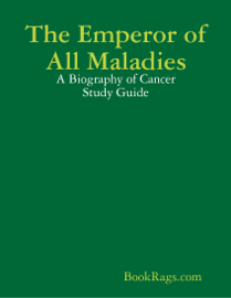 The Emperor of All Maladies book