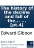 The history of the decline and fall of the Roman Empire: By Edward Gibbon, Esq; ... [pt.4]