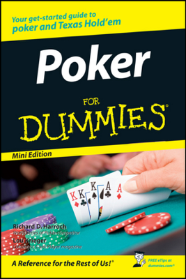 Poker For Dummies ®, Mini Edition - Richard D. Harroch & Lou Krieger book