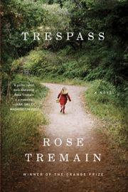 Trespass: A Novel by Trespass: A Novel